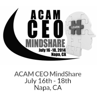 ACAM-CEO 2014 MindShare Conference